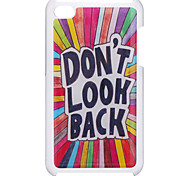"""Don't Look Back"" Pattern Epoxy Hard Case for iPod Touch 4"
