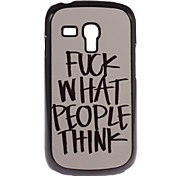 Fuck What People Think Design Aluminium Hard Case for Samsung Galaxy S3 mini I8190