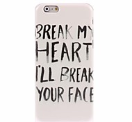 Break Your Face Design Hard Case for iPhone 6 Plus