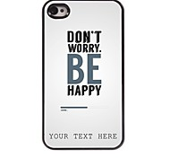 Personalized Phone Case - Don't Worry Design Metal Case for iPhone 4/4S