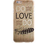 Do What You Love Design Hard Case for iPhone 6 Plus