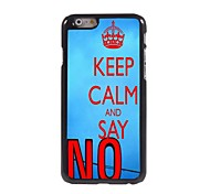 Keep Calm and Say No Design Aluminum Case for iPhone 6 Plus
