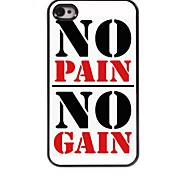 No Pain No Gain Design Aluminum Case for iPhone 4/4S