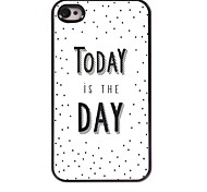 Today is The Day Design  Aluminum Case for iPhone 4/4S