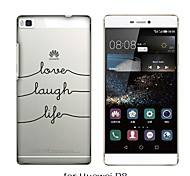 Back Cover Transparent Body Word/Phrase TPU SoftHuawei Huawei P8 / Huawei P7