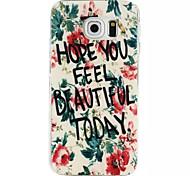 spero ti senti bella al modello giornata TPU custodia morbida per bordo S6 / Samsung Galaxy S6